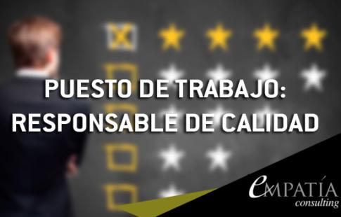 PUESTO DE TRABAJO – RESPONSABLE DE CALIDAD